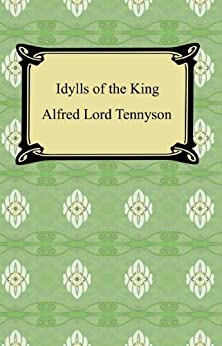 a plots review of alfred tennysons poem the idylls of the king Special collections and archives' latest exhibition, tennyson's women alfred lord tennyson, idylls of the king with blackest moss the flower-plots.