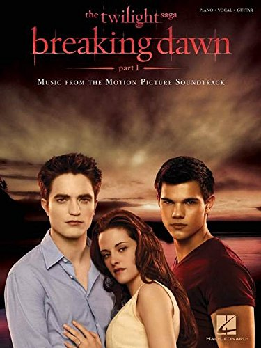 - Twilight - Breaking Dawn, Part 1: Music from the Motion Picture Soundtrack