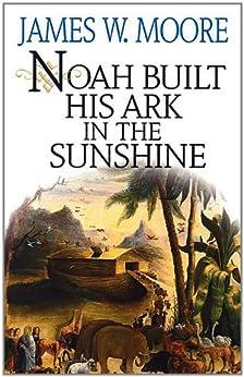 Noah Built His Ark Sunshine ebook product image