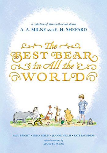 The Best Bear in All the World (Winnie-the-Pooh) (Best Harmony In The World)