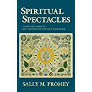 Spiritual Spectacles: Vision and Image in Mid-Nineteenth-Century Shakerism (Religion in North America)