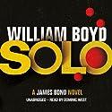 Solo Hörbuch von William Boyd Gesprochen von: Dominic West