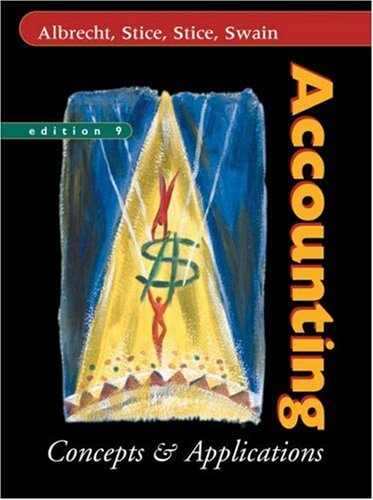 Accounting: Concepts and Applications (Concepts & Applications)