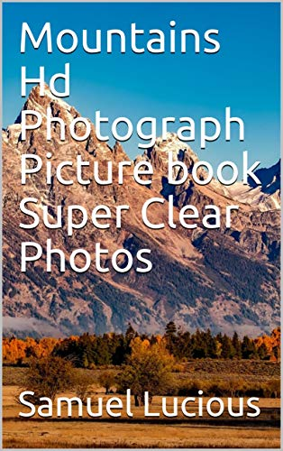 Mountains Hd Photograph Picture book Super Clear Photos
