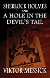 Sherlock Holmes and a Hole in the Devil's Tail