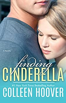 Finding Cinderella: A Novella by [Hoover, Colleen]
