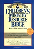 Children's Ministry Resource Bible, Thomas Nelson Publishing Staff, 0840785070