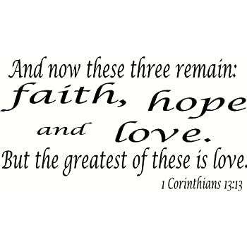 Amazon 60 Corinthians 603603 Vinyl Wall Art And Now These Three Cool Corinthians Love Quotes