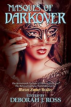 Masques of Darkover (Darkover anthology Book 17) by [Ross, Deborah J., various]