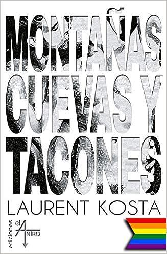 Montañas cuevas y tacones de Lauret Kosta