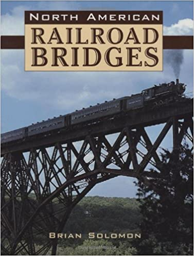 Amazon Fr North American Railroad Bridges Brian Solomon