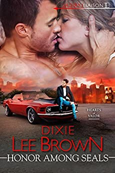 Honor Among SEALs (Hearts of Valor Book 2) by [Brown, Dixie Lee]