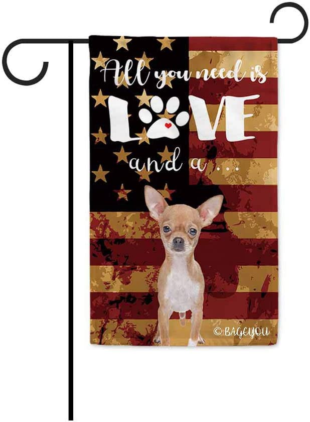 BAGEYOU All You Need is Love and a Dog Chihuahua Decorative Garden Flag for Outside Cute Puppy Paws with America Flag Patriotic Banner 12.5X18 Inch Printed Double Sided