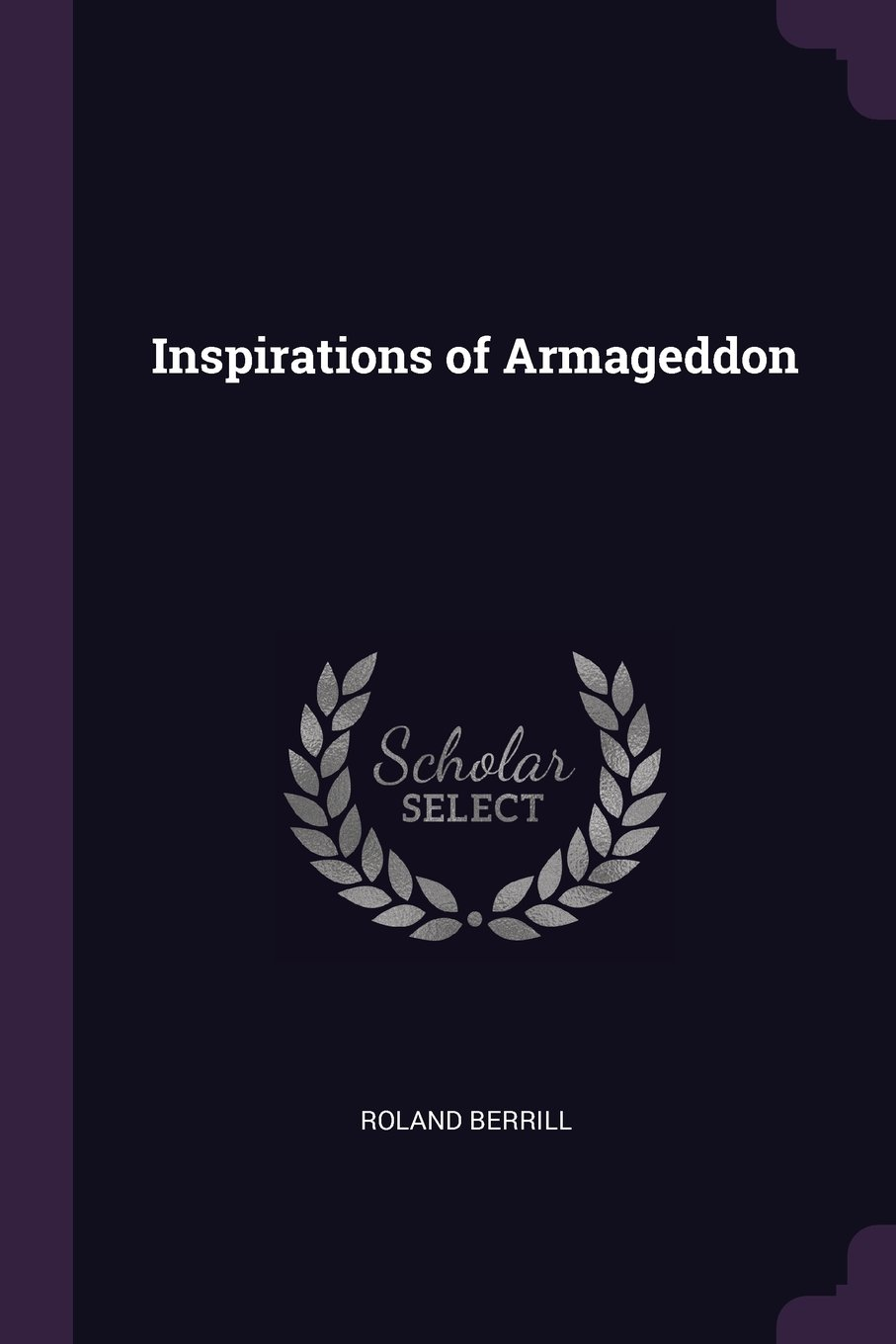 Inspirations of Armageddon: Ro...