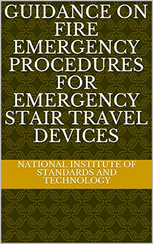 Guidance on Fire Emergency Procedures for Emergency Stair Travel Devices