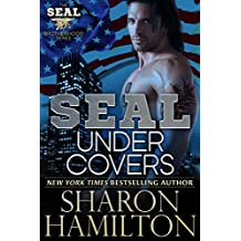 SEAL Under Covers (SEAL Brotherhood Series Book 3)