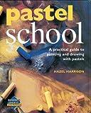 Pastel School, Hazel Harrison, 0762106980