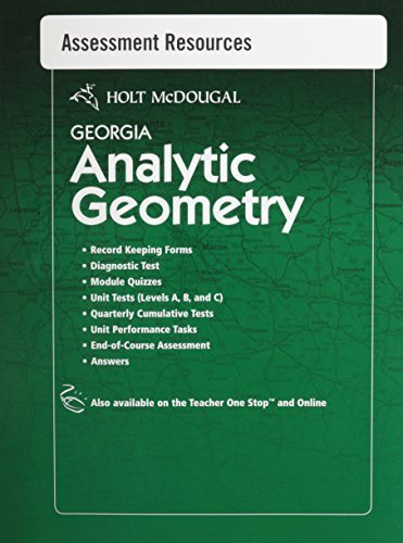Holt McDougal Geometry Georgia: Common Core GPS Assessment Resources with Answers Analytic Geometry 1st edition by HOLT MCDOUGAL (2012) Paperback (Holt Mcdougal Geometry Common Core Edition Answers)