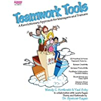 Teamwork Tools: A Revolutionary Approach for Managers and Trainers