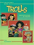 Collector's Guide to Trolls: Identification & Values
