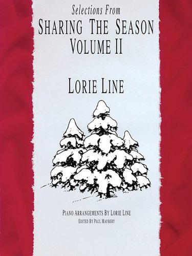 Lorie Line - Sharing the Season - Volume 2 (Lorie Line Sheet Music compare prices)