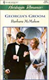 Georgia's Groom, Barbara McMahon, 0373036205