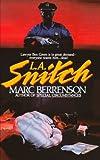 L.A. Snitch