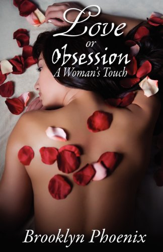 Love or Obsession a Woman's Touch