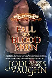 FALL OF A BLOOD MOON (RISE OF THE ARKANSAS WEREWOLVES Book 7)