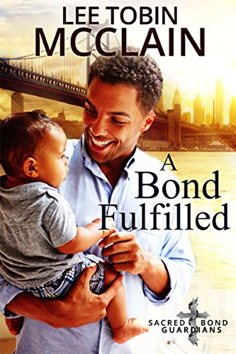 A Bond Fulfilled (Christian Romantic Suspense): Sacred Bond Guardians Book Four cover