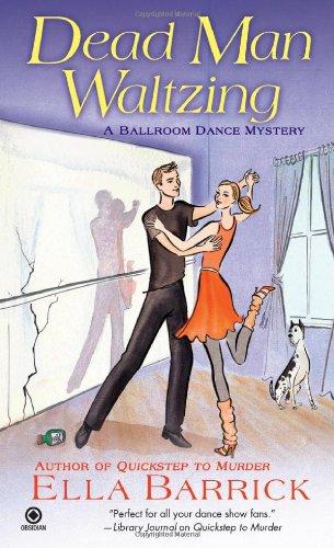 Dead Man Waltzing: A Ballroom Dance Mystery