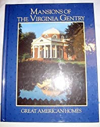 Mansions of the Virginia Gentry (Great American Homes)