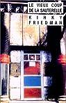 Le Vieux Coup de la Sauterelle par Friedman