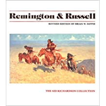 Remington and Russell: The Sid Richardson Collection / Revised Edition