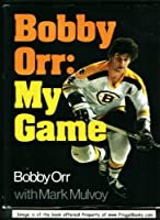 Bobby Orr: my game,