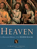 Heaven: An Illustrated History of the Higher Realms