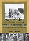 Five Old Men of Yellowstone, Stephen Biddulph, 1607812576