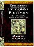 Ephesians to Colossians and Philemon: A Devotional Commentary for Study and preaching (People's Bible Commentary) (The People's Bible Commentary)