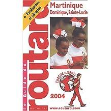 MARTINIQUE DOMINIQUE SAINTE-LUCIE 2004