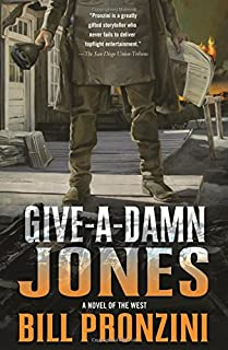 Book Cover: Give-a-Damn Jones: A Novel of the West