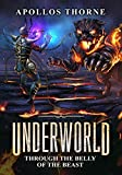 #4: Underworld - Through the Belly of the Beast: A LitRPG Series