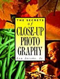 Secrets of Close-Up Photography, Lou Jacobs, 0898797276