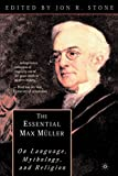ISBN: 0312293097 - The Essential Max Müller: On Language, Mythology, and Religion