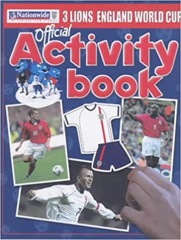 The Official England World Cup Three Lions Activity Book (In Association with Nationwide)