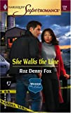 img - for She Walks the Line : Women in Blue (Harlequin Superromance No. 1254) book / textbook / text book