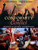 img - for Conformity and Conflict: Readings in Cultural Anthropology (12th Edition) (MyAnthroKit Series) book / textbook / text book