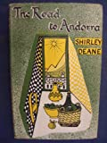 Front cover for the book The road to Andorra by Shirley Deane