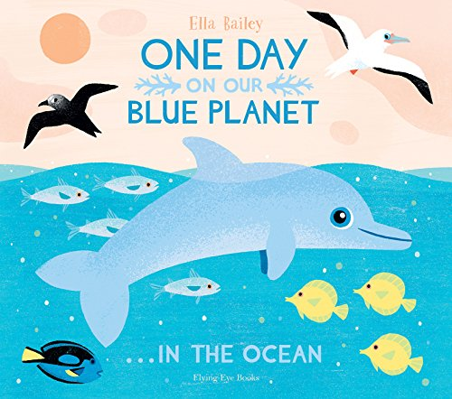 Book Cover: One Day On Our Blue Planet in the Ocean