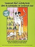 Savannah Blue's Activity Book/Libro de Actividades de Savannah Azul, Sudie Rakusin, 0966480546