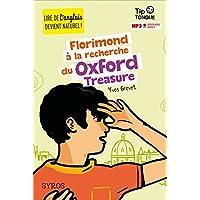 Florimond à la recherche du Oxford Treasure - collection Tip Tongue - A1 introductif- dès 8 ans